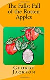 The Falls: Fall of the Rotten Apples, George Jackson, 1500573965