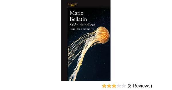 Amazon.com: Salón de belleza (Edición definitiva) (Spanish Edition) eBook: Mario Bellatin: Kindle Store