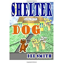 Shelter Dog: A Picture Book for Children