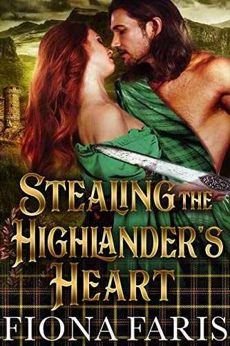 (Stealing the Highlander's Heart: Scottish Medieval Highlander Romance Novel (Tales of Blair Castle Book 2) )