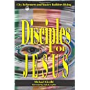 6b794790d1282 Disciples of Jesus: City Reformers and Master Builders Rising ...