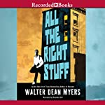 All the Right Stuff | Walter Dean Myers