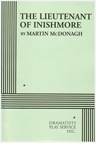 The lieutenant of inishmore acting edition martin mcdonagh the lieutenant of inishmore acting edition martin mcdonagh 9780822219347 amazon books fandeluxe Image collections
