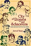 City of Rogues and Schnorrers: Russia's Jews and