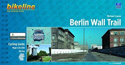 Berlin Wall Trail Cycling Guide: Cycling Guide