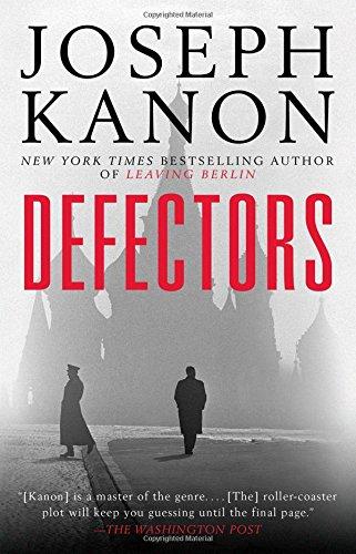 - Defectors: A Novel