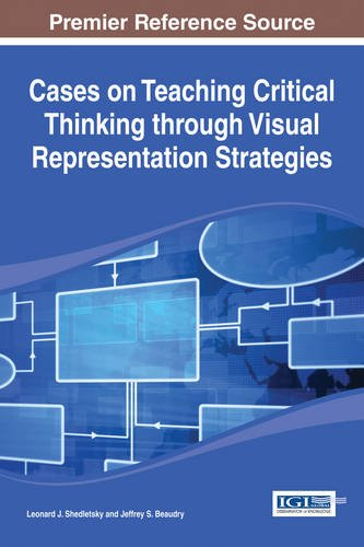 Cases on Teaching Critical Thinking through Visual Representation Strategies by Ingramcontent