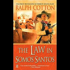 The Law in Somos Santos Audiobook