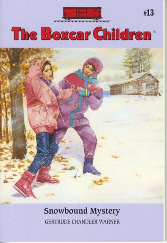 Snowbound Mystery - Book #13 of the Boxcar Children