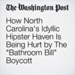 How North Carolina's Idyllic Hipster Haven Is Being Hurt by The