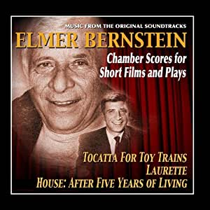 Elmer Bernstein: Chamber Scores for Short Films and Plays