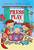 Press Play, Anne Fine, 1405218568