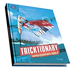 After more than 3 years, finally this extremely comprehensive brand new Windsurfing Tricktionary book is finished! Countless hours of detail work have gone into this book. It is a great book to have and study for windsurfers of every level! L...