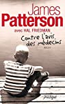 Contre l'avis des médecins par Patterson