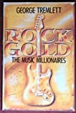 img - for Rock Goild: The Music Millionaires book / textbook / text book