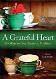 A Grateful Heart: Daily Blessings for the Evening