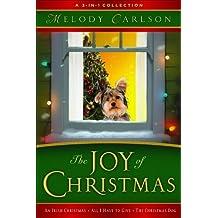 The Joy of Christmas : An Irish Christmas -- All I Have To Give -- The Christmas Dog