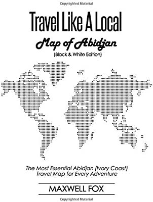 Travel Like a Local - Map of Abidjan (Black and White ... on big world map, mogadishu somalia map, malabo equatorial guinea map, yamoussoukro ivory coast map, libreville gabon map, bogota colombia map, mali map, rio de janeiro on world map, cape town, bosnia & yugoslavia map, lagos nigeria map, porto novo benin map, ouagadougou burkina faso map, cote d'ivoire map, nairobi kenya map, cape town south africa map, algiers algeria map, ivory coast africa map, accra ghana map, addis ababa ethiopia map, addis ababa, country ivory coast map, dar es salaam,