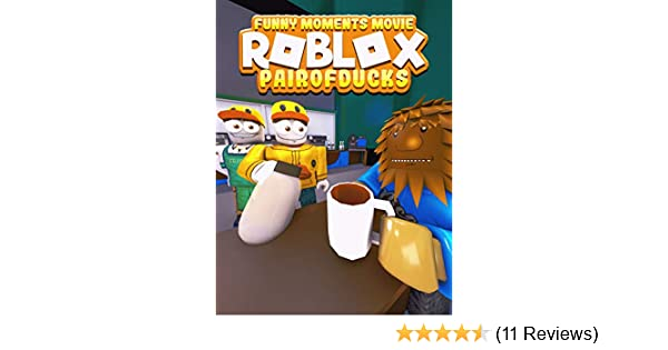 Roblox Movie To Watch List Watch Clip Roblox Movie Funny Moments Pairofducks Prime Video