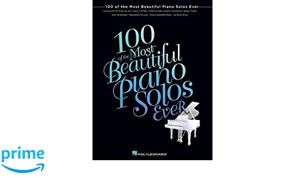 100 of the Most Beautiful Piano Solos Ever: Amazon.es: Hal Leonard Corp: Libros en idiomas extranjeros