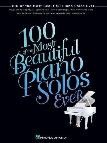 100 of the Most Beautiful Piano Solos -