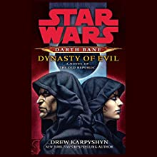 Dynasty of Evil: Star Wars Legends (Darth Bane) Audiobook by Drew Karpyshyn Narrated by Jonathan Davis