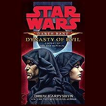 Dynasty of Evil: Star Wars Legends (Darth Bane) Audiobook by Drew Karpyshyn Narrated by Jonathan Davis