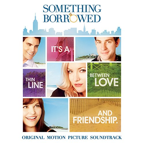 Something Borrowed: Original M...