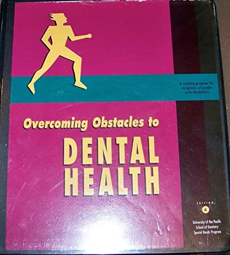 Overcoming Obstacles to Dental Health for People with Special Needs Video and Lesson Guide & Workbooks ~ University of the Pacific