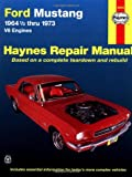 Ford Mustang I, 1964 1/2-1973, John Haynes and M. B. Gilmour, 0856963577