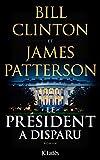 Le Président a disparu (Thrillers) (French Edition)
