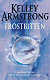 Frostbitten: A new hunt begins . . . and an ancient secret is revealed (Women of the Otherworld Book 10)
