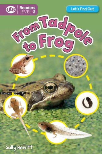 From Tadpole to Frog (Let's Find Out (Readers))