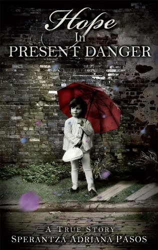 Hope in Present Danger