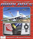 img - for Flight Test Lab: Airplanes by Stuart Arden (2004-03-05) book / textbook / text book