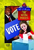 A Kid's Guide to the Voting Process, Tammy Gagne, 1612282601