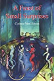 A Feast of Small Surprises, Corinne Van Houten, 1420851136