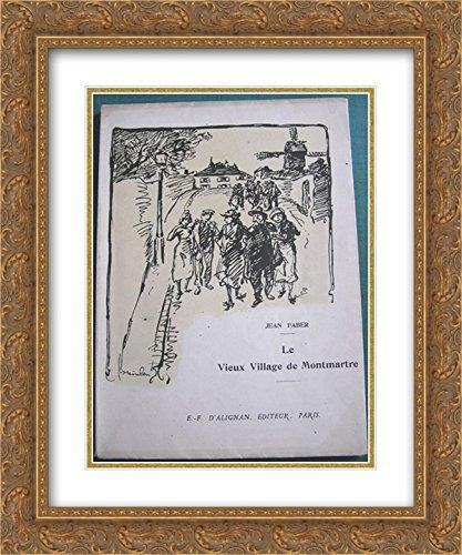 Theophile Steinlen 2x Matted 20x24 Gold Ornate Framed Art Print 'Le Vieux Village de Montmartre ' (Vieux Village)