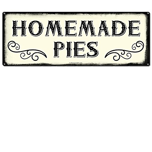 Pies Sign - Homemade Pies ~ Farmhouse Decor Signs ~ 6