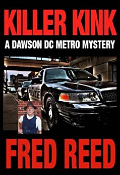Killer Kink (A Dawson DC Metro Mystery Book 2) by [Reed, Fred]