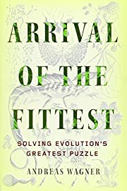 Arrival of the Fittest: Solving Evolution's…