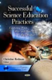 Successful Science Education Practices, Christine Redman, 1622573870