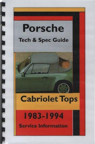 Porsche 968 Cabriolet - Porsche 911 968 Cabriolet Tops Tech & Spec Guide 1983 - 1994