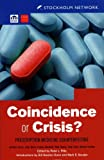 img - for Coincidence or Crisis?: Prescription Medicine Counterfeiting by Jonathan Harper (2006-07-01) book / textbook / text book