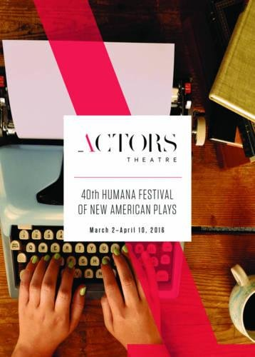 Humana Festival 2016  The Complete Plays
