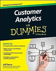 Customer Analytics For Dummies by Sauro, Jeff (2015) Paperback