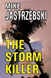 The Storm Killer, Mike Jastrzebski, 1456480219