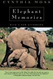 img - for Elephant Memories: Thirteen Years in the Life of an Elephant Family book / textbook / text book