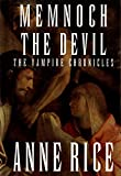Memnoch the Devil (Vampire Chronicles)