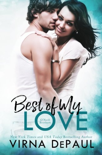 Download Best Of My Love: O'Neill Brothers (Home to Green Valley) (Volume 4) pdf